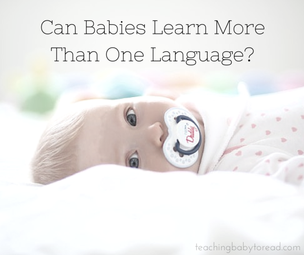 Can Babies Learn More Than One Language?